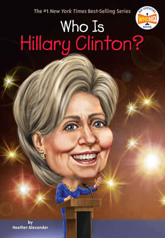 Hillary Clinton biography by author Heather Alexander