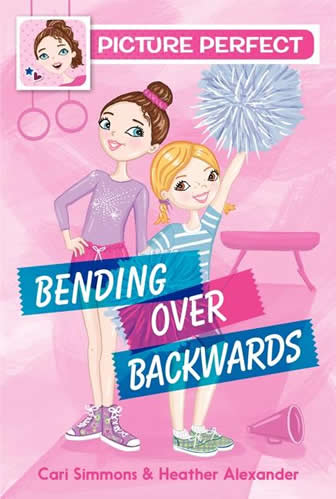 Picture Perfect: Bending Over Backwards by author Heather Alexander