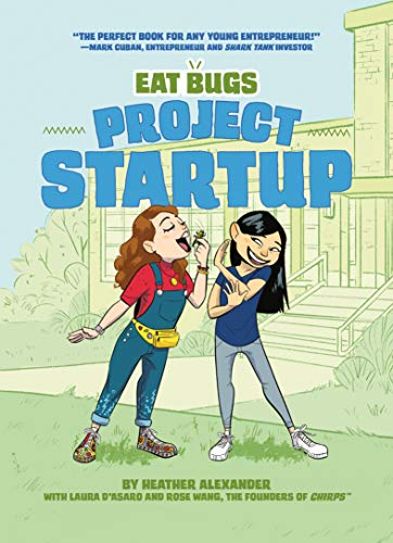 Eat Bugs Project Startup by author Heather Alexander