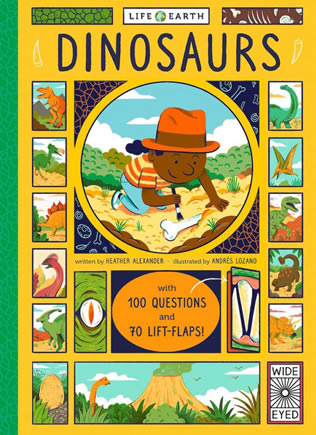 Life on Earth Series Dinosaurs by Heather Alexander