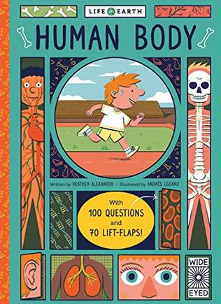 Life on Earth Series Human Body Heather Alexander